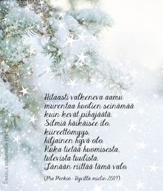 Kirjoitin kauneimman runoni iltaruskoon meren vaahtoon linnunlennon vanaan. Vain sinä ymmärsit sen. Ja tulit. (Maaria Leinonen) Finnish Words, Wise Words, Winter, Poems, My Life, Wisdom, Thoughts, Quotes, Free