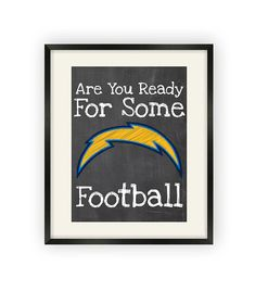 San Diego Chargers Are You Ready For Some by BigLeaguePrints, $12.00