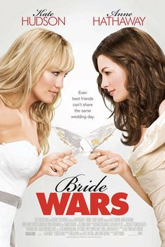 Bride Wars (watched, loved it!!)