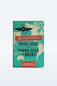 Livre Travel Guide for the Young, Sexy and Broke