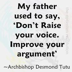 My father NEVER would say this, but it's a very wise advice.