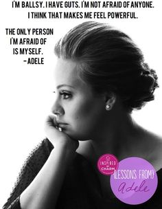 """""""Tough, vulnerable & uber talented, what's not to love? Click thru to see more {Lessons From} Adele series via inspired by charm"""" Adele Quotes, Me Quotes, Qoutes, Girl Quotes, Famous Quotes, Jack Kerouac, Great Quotes, Quotes To Live By, Inspirational Quotes"""