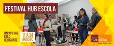 Hub Escola terá oficinas sobre inovação em três cidades brasileiras em agosto