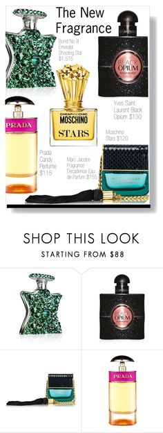 """""""The New Fragrance"""" by voguefashion101 ❤ liked on Polyvore featuring beauty, Bond No. 9, Yves Saint Laurent, Marc Jacobs, Prada and Moschino"""