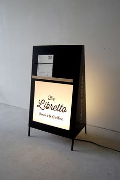 Illuminated sandwich board signage // the libretto signage display, signage design, cafe design Café Design, Display Design, Store Design, Design Interior, Graphic Design, Signage Display, Signage Design, Brochure Display, Visual Merchandising