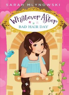 Whatever After Book 5: Bad Hair Day by Sarah Mlynowski
