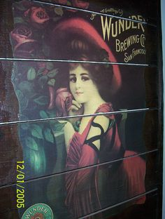 Wunder Brewing Co. I have this lady hanging up in my Dining Room. Dried Raisins, Gibson Girl, Brewing Co, Dining Room, California, The Originals, Random, Lady, Women
