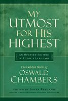 My Utmost for His Highest Daily Devotionals By Oswald Chambers