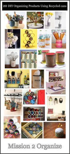 20 DIY Organizing Products Using Recycled & Repurposed Cans!    Click on the picture to see them all in detail.