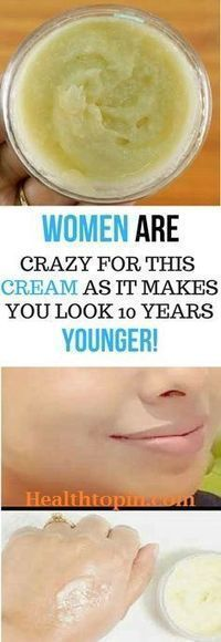 WOMEN ARE GOING CRAZY FOR THIS CREAM AS IT MAKES YOU LOOK 10 YEARS YOUNGER IN JUST 4 DAYS #beauty #skin #remedies #creame
