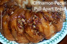 The Fortuitous Housewife: Cinnamon-Pecan Pull-Apart Bread: Simple, Sweet & Sticky