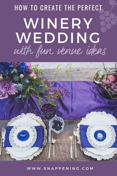 Winery Wedding Venues - The Delicate Details as featured by Snappening Winery Wedding Venues, Wine Gifts, Special Day, Table Runners, Wedding Colors, Backdrops, Vintage Fashion, Delicate, Table Decorations