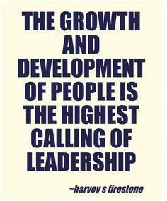 The growth and development of people is the highest calling of leadership Leadership Activities, Leadership Coaching, Leadership Development, Leadership Quotes, Group Activities, Leadership Excellence, Nursing Leadership, Leader Quotes, Life Coaching
