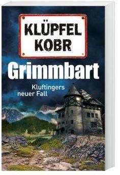 """Ja zefix! Der achte """"Kluftinger"""" als günstige Weltbild-Ausgabe! """"Grimmbart"""" von Klüpfel und Kobr #spannend #krimi #bücher #weltbild"""
