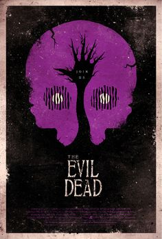 Evil Dead alternative movie poster - try our lists of best Pinterest alternative movie posters at our blog: http://thecautioustrain.blogspot.ie/