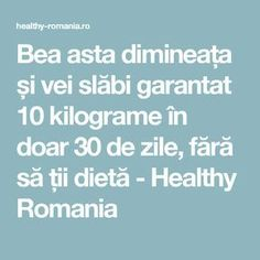 Multiple surse sustin ca aceasta bautura, consumata dimineata, ne-ar putea ajuta sa pierdem in greutate intr-un ritm alert - Sanatos Online Rina Diet, Dr Oz, Loose Weight, The Cure, Health Fitness, Food And Drink, Healthy Recipes, Healthy Food, Weight Loss