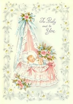 62 New Ideas for baby boy illustration welcome Vintage Baby Boys, Vintage Children, Images Vintage, Vintage Pictures, Vintage Greeting Cards, Vintage Postcards, Dibujos Baby Shower, Scrapbook Bebe, Art Carte