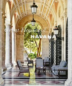 Great Houses of Havana - A Century of Cuban Style. looks like it would be a great book!