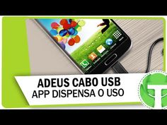 ADEUS CABO USB!! Conheça o aplicativo que dispensa o uso do acessório! - YouTube