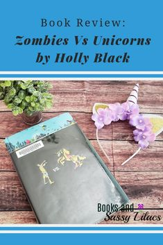 Book Review Zombies Vs Unicorns by Holly Black #BookReview #ZombiesVsUnicorns #Zombies #Readme #BookIdeas #YoungAdult