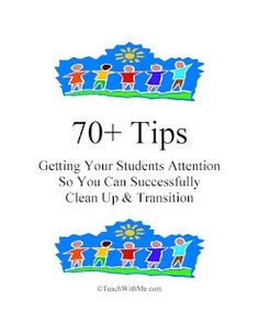 Classroom Freebies Too: 70 Tips For Getting Your Students To Transition & Clean Up