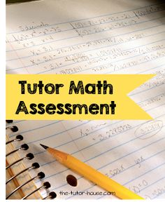 Tutor Math Assessments.  Come see the many free and paid options available to you!