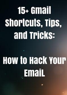 Best Gmail Hacks: 15 Bonus Gmail Tips Gmail Hacks, Google Apps For Work, Google Tricks, Computer Internet, Computer Tips, Software, Tech Hacks, Computer Network, Simple Life Hacks