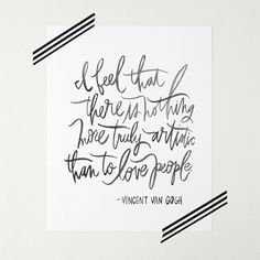 Vincent Van Gogh Quote - print by Chelsea Petaja on Etsy #Quotes #Etsy