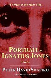 Portrait of Ignatius Jones by Peter David Shapiro, a 4* review.  http://purejonel.blogspot.ca/2014/12/Portrait.html