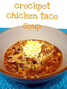 :+Crock pot+Chicken+Taco+Soup.  Good, could use more seasoning. I used frozen chicken breast. Easy and good. S.L.