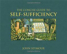 Concise Guide to Self-Sufficiency by John Seymour http://www.amazon.com/dp/075662889X/ref=cm_sw_r_pi_dp_86Dsub0MHB4MX