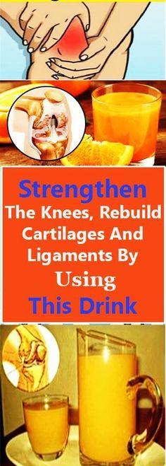 Knee ligaments: Strengthen The Knees, Rebuild Cartilages And Ligam...