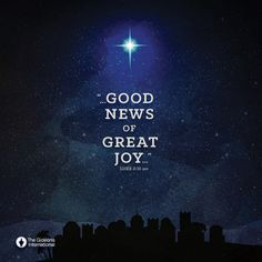 """...Good News of Great Joy..."" 