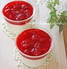 至福*とろけるパンナコッタwithいちごソース | 冬のひいらぎ 秋のかえで*shinkuのレシピ&ライフ
