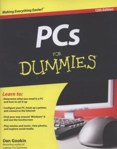PCs For Dummies: If you're a first-time PC user at home or at work or just need to brush up on the latest technological advancements, the new edition of this bestselling guide gets you up and running fast. Computer Maintenance, Computer Technology, Computer Help, Computer Security, Latest Technology, Got Online, Up And Running, Microsoft Windows, Management Tips