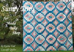 Sunny Trips Quilt by Karin Vail of Cascade Quilts.  Moda Bake Shop free pattern.  Fabric is Bright Sun by Sherri and Chelsea of Aquiltinglife. @modafabrics