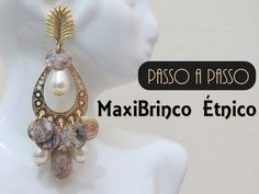 ▶ Passo a Passo #40 - Maxi Brinco Étnico - YouTube