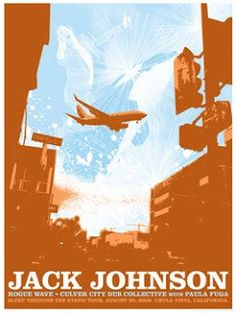 two if by see: September 2008 | Jack Johnson Poster