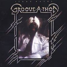 """Isaac Hayes """"Groove-A-Thon"""""""