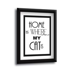 HOME IS WHERE MY CAT IS Senstences