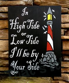 Nautical Theme Lighthouse Hand Painted Wood Sign, Made in USA, In High Tide or Low Tide #etsy #birthday