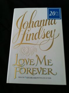 Love Me Forever by Johanna Lindsey (1995, Hardcover)