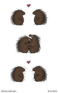 Love is pointy  This reminds me of Schopenhauer's hedgehog dilemma