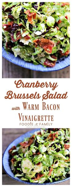 Cranberry Brussels Salad with Bacon Vinaigrette: crisp-tender Brussels sprouts with tart, sweet dried cranberries and a warm bacon, green onion vinaigrette.