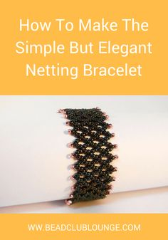 Best Seed Bead Jewelry 2017 Learn how to make a simple but elegant seed bead Netted Bracelet using this vert Seed Bead Bracelets Tutorials, Beaded Bracelets Tutorial, Beaded Bracelet Patterns, Beading Tutorials, Beading Ideas, Beads Tutorial, Seed Bead Jewelry, Bead Jewellery, Seed Beads