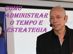 Dez ideias de como administrar o tempo e estratégia ● Leandro Karnal