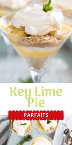 This simple key lime pie parfait is tart and sweet! It is elegant yet humble and the ideal no-bake treat! This is everything you love about key lime pie but perfectly portioned sized and fun!