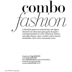 combo fashion fabiana mayer by tiago molinos for l'officiel brasil... ❤ liked on Polyvore featuring text, words, magazine, quotes, backgrounds, headline, phrase and saying