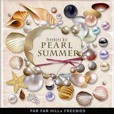 Far Far Hill - Free database of digital illustrations and papers: New Freebies Kit - Pearl Summer