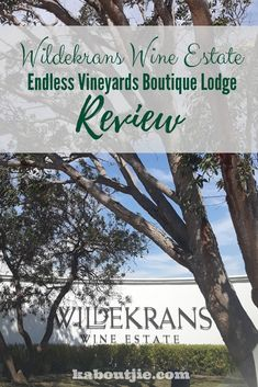 Endless Vineyards Boutique Lodge Review  Endless Vineyards Boutique Lodge at the Wildekrans Wine Estate in Botrivier is an exquisite holiday destination for romance and relaxation.  #travel #getaway